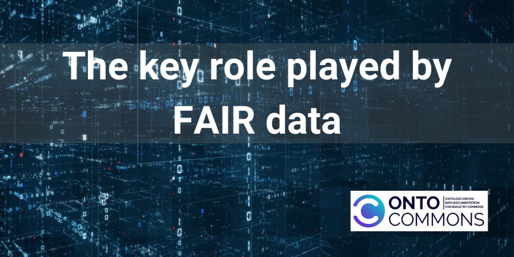 The key role played by FAIR data